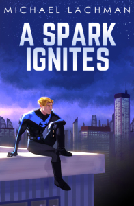 A Spark Ignites Cover